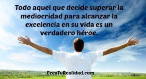 Ser un Verdadero Héroe