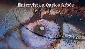 Vivir sin Límites: Entrevista a Carlos Arbós